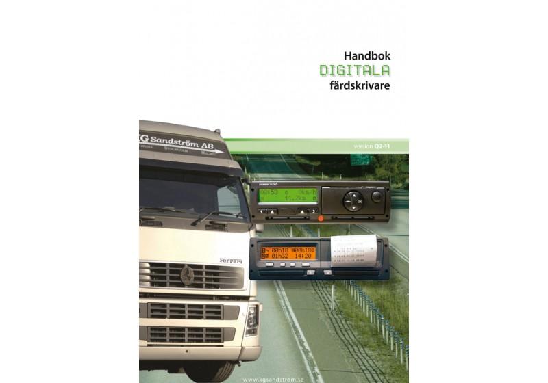 Handbok 2011 Digitala färdskrivare VDO1381/SE5000